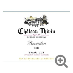 Chateau Thivin Brouilly 'Reverdon' 2017