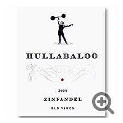 Hullabaloo 'Old Vines'  Zinfandel 2017