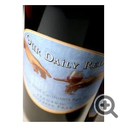 Our Daily Red California Red Wine 2005