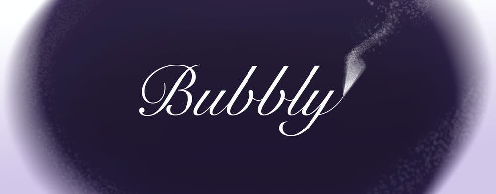 Time For Bubbles