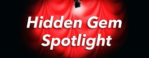 Hidden Gem Spotlight February 2018